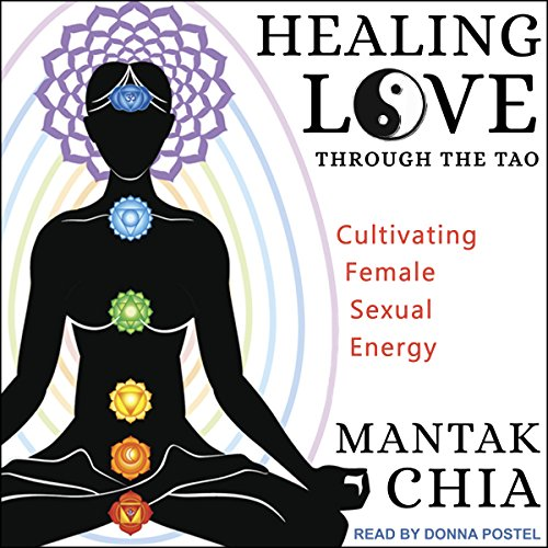 Healing Love through the Tao audiobook cover art
