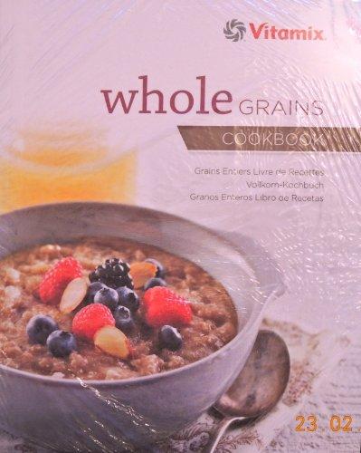 Vollkorn-Kochbuch von Vitamix