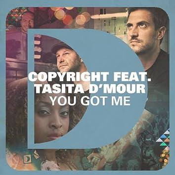 You Got Me (feat. Tasita D'Mour)