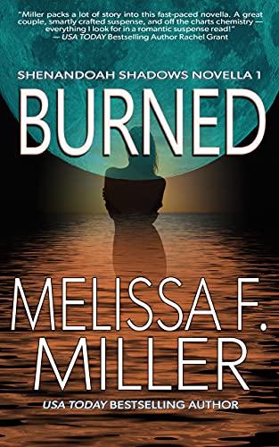 Burned (Shenandoah Shadows Book 1) by [Melissa F. Miller]