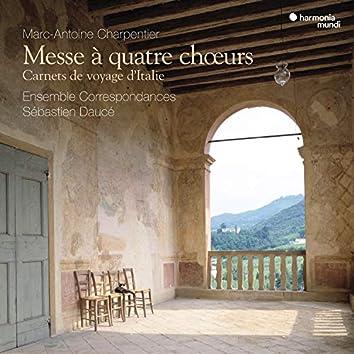 Charpentier: Messe à quatre chœurs - Carnets de voyage d'Italie