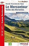 Le Mercantour- Vallée des Merveilles - Grande Traversée des Alpes