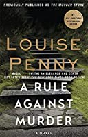 A Rule Against Murder: A Chief Inspector Gamache Mystery, Book 4 0751573310 Book Cover