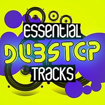 Essential Dubstep Tracks