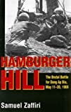 Hamburger Hill: The Brutal Battle for Dong Ap Bia: May 11-20, 1969 (Brutal Battle for Dong AP Bia, May 11-20, 1969)