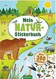 Mein Natur-Stickerbuch: über 300 Sticker
