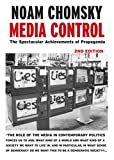 Media Control: The Spectacular Achievements of Propaganda (Open Media Series) - Noam Chomsky
