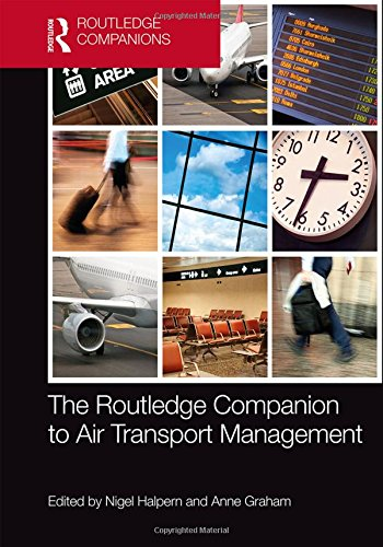 The Routledge Companion to Air Transport Management (Routledge Companions in Business, Management and Accounting)