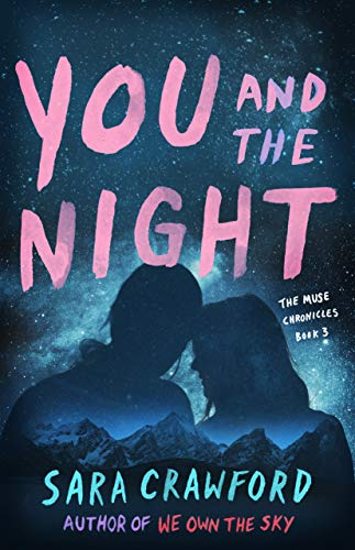 You and the Night: An Urban Fantasy Musician Romance (The Muse Chronicles Book 3)