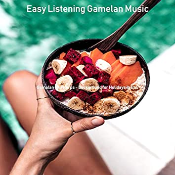 Gamalan and Harps - Background for Holidays in Bali