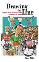 Drawing the Line: The Untold Story of the Animation Unions from Bosko to Bart Simpson