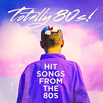 Totally 80s! - Hit Songs from the 80s
