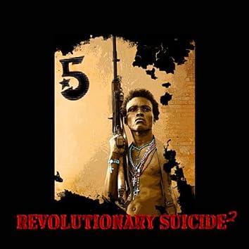 Revolutionary Suicide 2