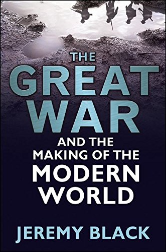 The Great War and the Making of the Modern Worldの詳細を見る