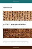 Classical World Literatures: Sino-Japanese and Greco-Roman Comparisons