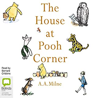 The House at Pooh Corner                   By:                                                                                                                                 A. A. Milne                               Narrated by:                                                                                                                                 Bernard Cribbins                      Length: 3 hrs and 8 mins     12 ratings     Overall 4.9