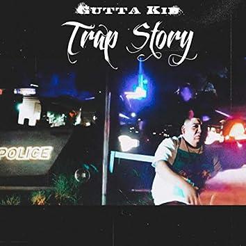 Trap Story Gutta Kid