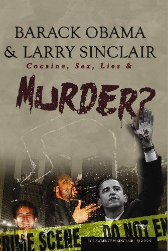 Obama larry sinclair drugs sex 1999