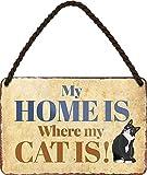 Blechschilder Divertida frase en alemán 'My Home is Where My Cat is!', cartel de metal para la entrada de la casa, idea de regalo para todos los dueños de gatos o amantes de los gatos, 18 x 12 cm