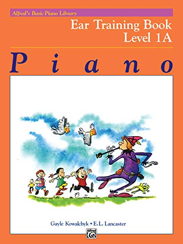 Alfred's Basic Piano Library Ear Training, Bk 1A