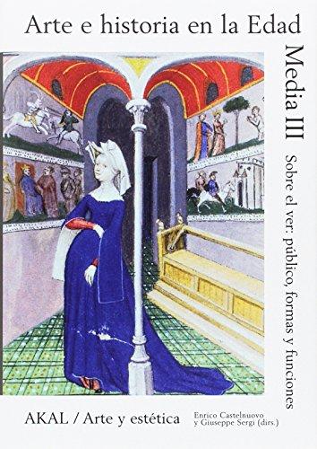 Arte e historia en la Edad Media III: 87 (Arte y estética)