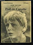 POIL DE CAROTTE- SELECT COLLECTION N°83 - FLAMMARION