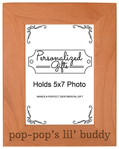 Personalized Gifts Grandpa Gift Pop-Pop's Lil' Buddy Grandson Natural Wood Engraved 5x7 Portrait Picture Frame Wood