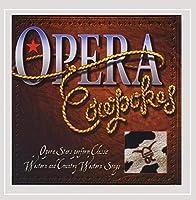Opera Cowpokes
