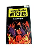 Dark World of Witches - Eric Maple
