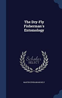 The Dry-Fly Fisherman's Entomology