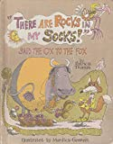 There Are Rocks in My Socks, Said the Ox to the Fox