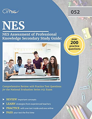 Compare Textbook Prices for NES Assessment of Professional Knowledge Secondary Study Guide: Comprehensive Review with Practice Test Questions for the National Evaluation Series 052 Exam  ISBN 9781637981320 by Cox, J.G.