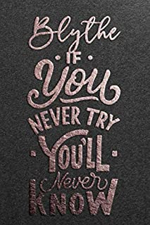 Blythe If You Never Try You Never Know: Motivational To Do Checklist Notebook / Journal Gifts for Daily Task Planner & Tim...