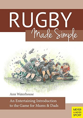 Compare Textbook Prices for Rugby Made Simple: An Entertaining Introduction to the Game for Bemused Supporters  ISBN 9781782550631 by Ann M Waterhouse