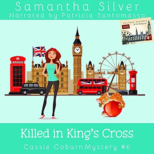 Killed in King's Cross Audiobook By Samantha Silver cover art