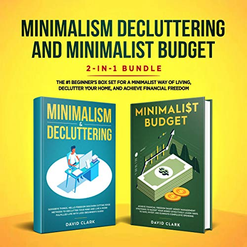 Page de couverture de Minimalism Decluttering and Minimalist Budget 2-in-1 Book