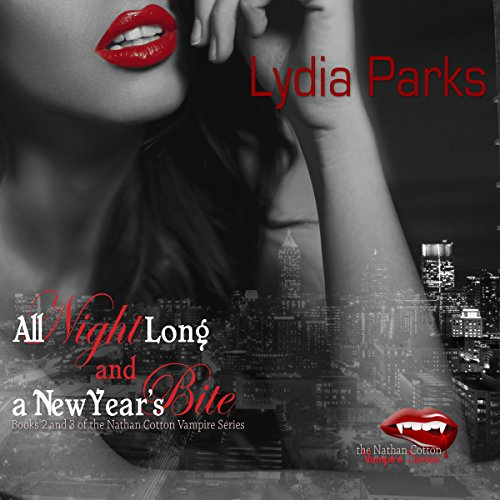 All Night Long and A New Year's Bite audiobook cover art