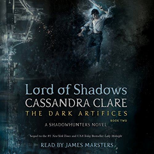 Lord of Shadows                   De :                                                                                                                                 Cassandra Clare                               Lu par :                                                                                                                                 James Marsters                      Durée : 23 h et 30 min     7 notations     Global 4,9