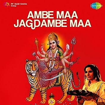 Ambe Maa Jagdambe Maa (Original Motion Picture Soundtrack)