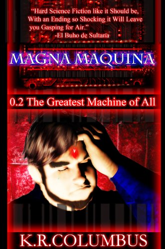 Magna Maquina 2 The Greatest Machine of All (English Edition)