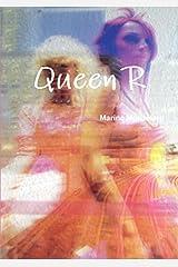 Queen R Broché