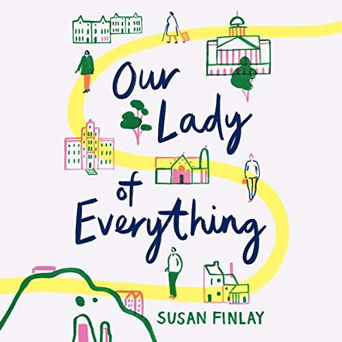Our Lady of Everything                   De :                                                                                                                                 Susan Finlay                               Lu par :                                                                                                                                 Karen Cass                      Durée : 7 h et 35 min     Pas de notations     Global 0,0
