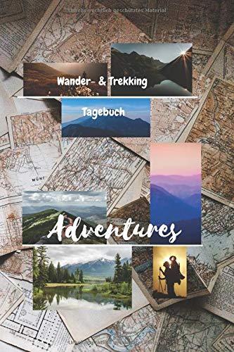 Adventures   Wander- und Trekking Tagebuch: Wandertagebuch, Wanderlogbuch, Tagebuch für den Wanderer, Stempelbuch, Logbuch, A5 Softcover, ... Wandern mit Kindern, Mit Fahrrad oder zu Fuß