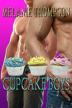 Cupcake Boys by [Melanie Thompson]