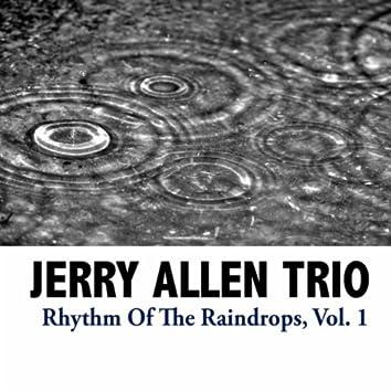 Rhythm Of The Raindrops, Vol. 1