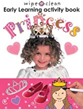 Wipe Clean Early Learning Activity Book - Princess (Wipe Clean Early Learning Activity Books)