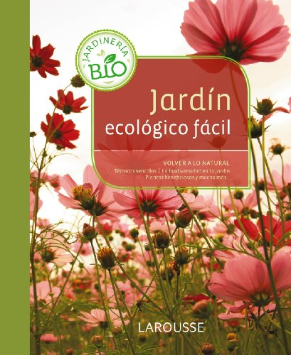 Jardín ecológico fácil (Jardineria Facil)