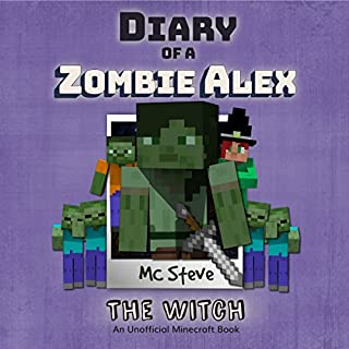 Diary of a Minecraft Zombie Alex Book 1: The Witch (An Unofficial Minecraft Diary Book) (Volume 1) cover art