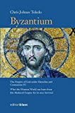 Byzantium: The Empire of God under Heraclius and Constantine IV. What the Western World can learn from this Medieval Empire for its own Survival