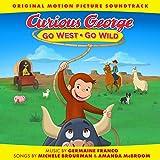 Curious George: Go West Go Wild (Original Motion Picture Soundtrack)